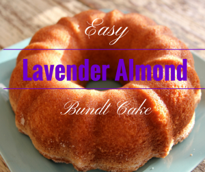 Easy Young Living Lavender Almond Bundt Cake