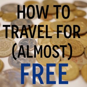 How to travel for almost free